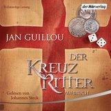 Jan  Guillou - Der Kreuzritter - Aufbruch