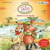 Julia  Boehme - Tafiti und seine Freunde. Abenteuer in der Savanne