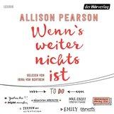 Allison  Pearson - Wenn's weiter nichts ist