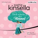 Sophie  Kinsella - Dich schickt der Himmel