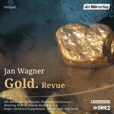 Jan  Wagner - Gold. Revue