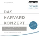Roger  Fisher, William  Ury, Bruce  Patton - Das Harvard-Konzept