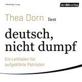 Thea  Dorn - deutsch, nicht dumpf