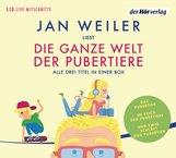 Jan  Weiler - Die ganze Welt der Pubertiere. Drei Titel in einer Box