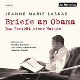Jeanne Marie  Laskas - Briefe an Obama