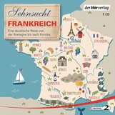 Thomas  Grasberger, Manfred  Schuchmann, Till  Ottlitz, Francine  Singer - Sehnsucht Frankreich
