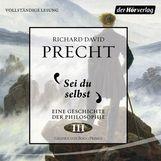 Richard David  Precht - Sei du selbst