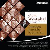 Johann Wolfgang von Goethe, Joseph von Eichendorff, Heinrich  Heine - Gert Westphal liest Autorenporträts – Die große Edition