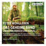 Peter  Wohlleben - Das geheime Band