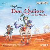 Miguel de Cervantes Saavedra - Don Quijote von der Mancha