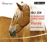 Juli  Zeh - Gebrauchsanweisung für Pferde