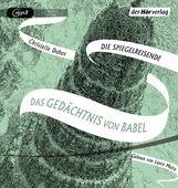 Christelle  Dabos - Das Gedächtnis von Babel