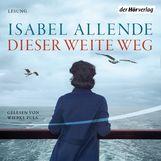 Isabel  Allende - Dieser weite Weg
