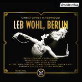Christopher  Isherwood - Leb wohl, Berlin