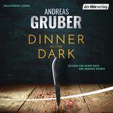 Andreas  Gruber - Dinner in the Dark