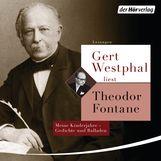 Theodor  Fontane - Gert Westphal liest: Theodor Fontane