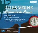 Jules  Verne - Fantastische Reisen. Drei Hörspiele