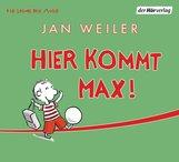 Jan  Weiler - Hier kommt Max!