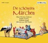 Brüder Grimm, Hans Christian  Andersen, Wilhelm  Hauff - Die schönsten Märchen