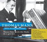 Thomas  Mann - Mein Wunschkonzert