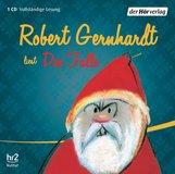 Robert  Gernhardt - Die Falle