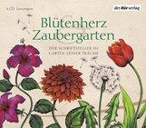 Johann Wolfgang von Goethe, Hermann  Hesse, Elizabeth von Arnim - Blütenherz & Zaubergarten