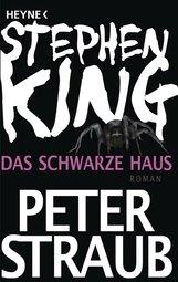 Stephen  King, Peter  Straub - Das schwarze Haus