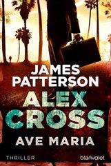 James  Patterson - Ave Maria - Alex Cross 11