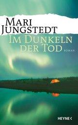 Mari  Jungstedt - Im Dunkeln der Tod