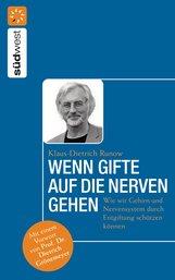 Dr. med. Klaus-Dietrich  Runow - Wenn Gifte auf die Nerven gehen