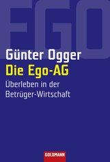 Günter  Ogger - Die Ego-AG