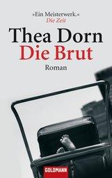 Thea  Dorn - Die Brut