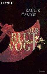 Rainer  Castor - Der Blutvogt