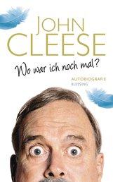 John  Cleese - Wo war ich noch mal?