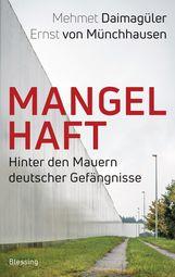 Mehmet  Daimagüler, Ernst von Münchhausen - Mangelhaft