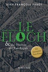 Jean-François  Parot - Commissaire Le Floch und das Phantom der Rue Royale