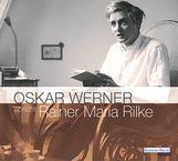 Rainer Maria  Rilke - Oskar Werner spricht Rainer Maria Rilke