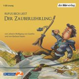 Johann Wolfgang von Goethe, Barbara  Hazen - Der Zauberlehrling
