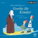 Peter  Härtling - Goethe für Kinder
