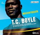 T.C.  Boyle - Wassermusik