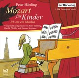 Peter  Härtling - Mozart für Kinder