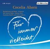 Cecelia  Ahern - Für immer vielleicht