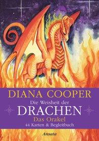 Diana  Cooper - Die Weisheit der Drachen - Das Orakel