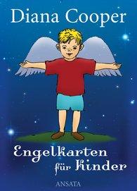 Diana  Cooper - Engelkarten für Kinder