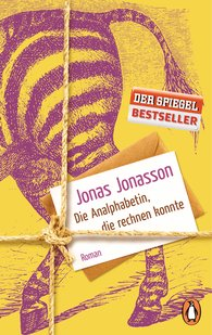 Jonas  Jonasson - Die Analphabetin, die rechnen konnte