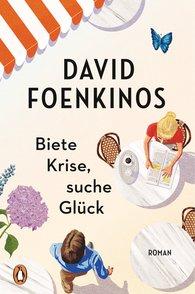David  Foenkinos - Biete Krise, suche Glück