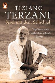 Tiziano  Terzani - Spiel mit dem Schicksal