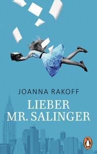 Joanna  Rakoff - Lieber Mr. Salinger
