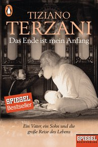 Tiziano  Terzani, Folco  Terzani  (Hrsg.) - Das Ende ist mein Anfang