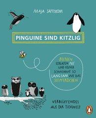 Maja  Säfström - Pinguine sind kitzlig, Bienen schlafen nie, und keiner schwimmt so langsam wie das Seepferdchen